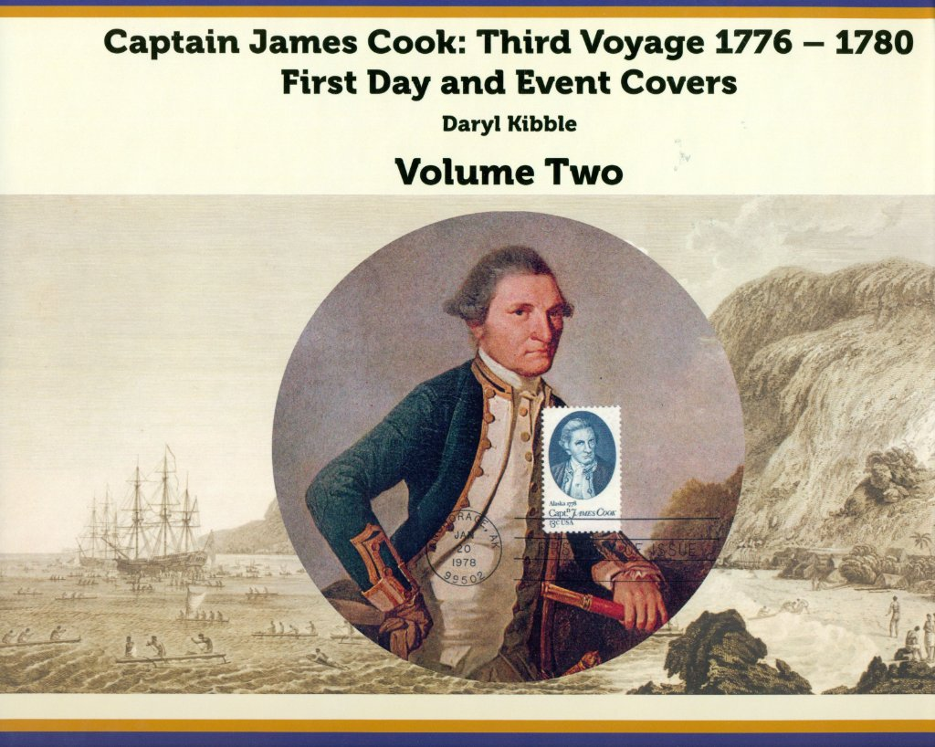 Captain James Cook Third Voyage 1776-1780 - First Day and Event Covers - new book