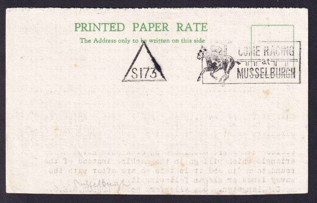Come Racing at Musselburgh postmarked Musselburgh S173 to Musselburgh? <br />Pencil addrress appears to have been erased.