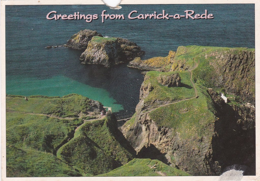 Card from Ulster to my Youngest daughter from my sister. Carrick-a-Rede is a small inhabited island of the north coast of Co Antrim near Giants Causeway. It is connected to the mainland by a narrow suspension rope bridge. In the sea below thousands of Salmon stream during the spawning season from the Atlantic.